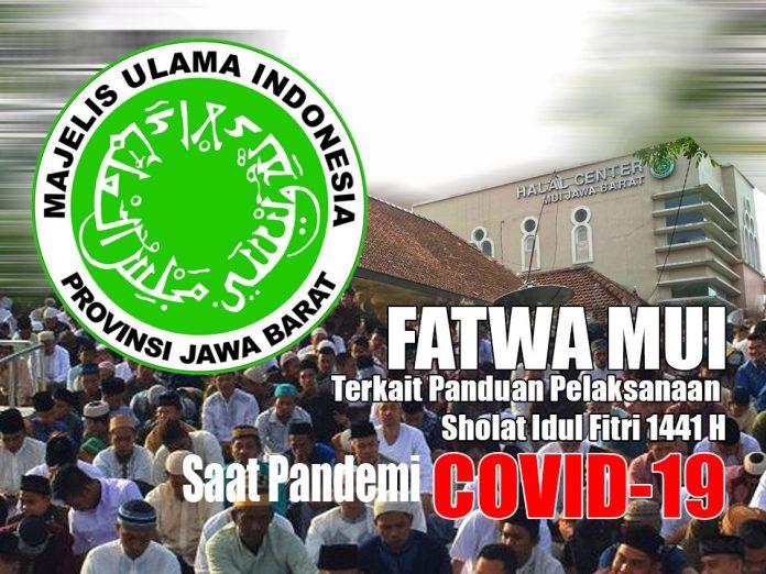 Fatwa MUI JABAR Sholat Id Fitri Saat Covid